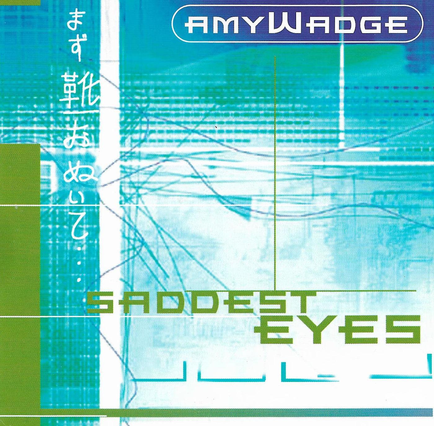 Saddest eyes (2000 Single)